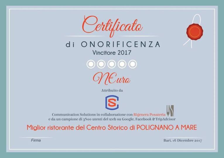 """""""Miglior ristorante del Centro Storico di Polignano a Mare"""", Certificato di onorificenza - Vincitore 2017"""